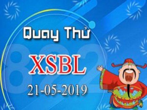 Tổng hợp dự lô bạch thủ trong  XSBL ngày 21/05  chính xác 100%