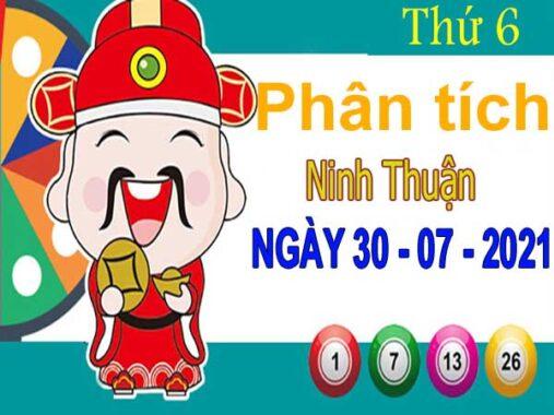 Phân tích XSNT ngày 30/7/2021 đài Ninh Thuận thứ 6 hôm nay chính xác nhất