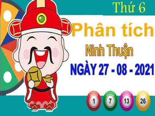 Phân tích XSNT ngày 27/8/2021 đài Ninh Thuận thứ 6 hôm nay chính xác nhất
