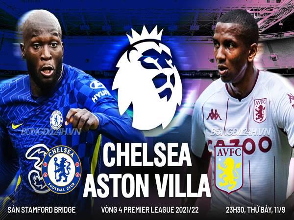 Soi kèo Châu Á Chelsea vs Aston Villa, 01h45 ngày 23/9